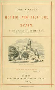 Cover of: Some account of Gothic architecture in Spain