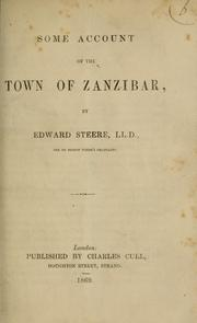 Cover of: Some account of the town of Zanzibar | Edward Steere