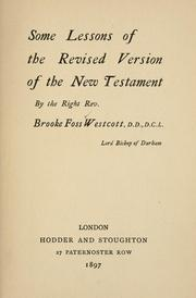 Cover of: Some lessons of the revised version of the New Testament