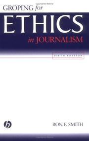 Cover of: Groping for ethics in journalism