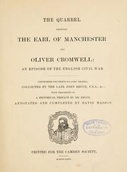 Cover of: The quarrel between the Earl of Manchester and Oliver Cromwell
