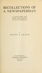 Cover of: Recollections of a newspaperman | Frank Aleamon Leach