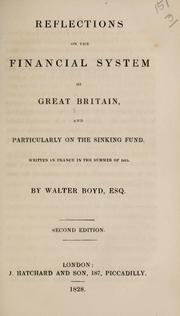 Cover of: Reflections on the financial system of Great Britain | Walter Boyd