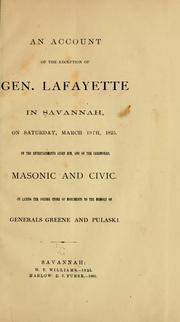 An account of the reception of Gen. Lafayette in Savannah by Savannah