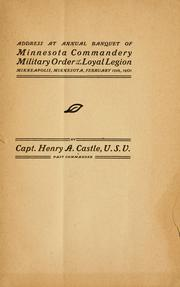 Cover of: Address at annual banquet of Minnesota commandery Military order of the loyal legion