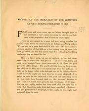 Cover of: Address at the dedication of the cemetery at Gettysburg, November 19, 1863