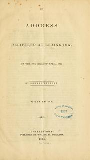 Cover of: An address delivered at Lexington, on the 19th (20th,) of April, 1835