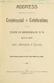 Cover of: Address delivered on occasion of centennial celebration of the town of Merrimack, N.H. | Stephen Thompson Allen