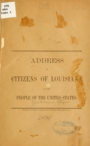 Cover of: Address of citizens of Louisiana to the people of the United States. | New Orleans. Citizens
