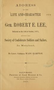 Cover of: Address on the life and character of Gen. Robert E. Lee