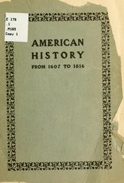 Cover of: American history, from 1607 to 1816 | Robert John McLaughlin