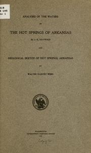 Analyses of the waters of the Hot springs of Arkansas by United States. Dept. of the Interior.