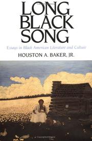 Cover of: Long black song: essays in Black American literature and culture