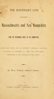 Cover of: The boundary line between Massachusetts and New Hampshire, from the Merrimack River to the Connecticut