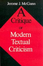 Cover of: A critique of modern textual criticism