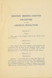 Cover of: By-laws, Western Reserve chapter, National society, Daughters American revolution, 1911-1912. | Daughters of the American revolution. Ohio. Western Reserve chapter.