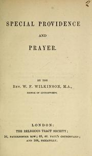 Cover of: Special providence and prayer | W. F. Wilkinson