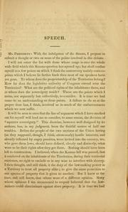 Cover of: Speech of Hon. A. G. Brown, of Mississippi, on the bill to authorize the people of the territory of Kansas to form a constitution and state government, preparatory to their admission into the union, when they have the requisite population