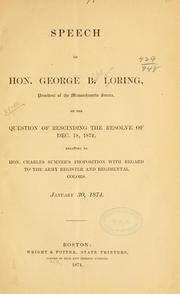 Cover of: Speech of Hon. George B. Loring, president of the Massachusetts Senate