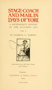 Cover of: Stage-coach and mail in days of yore | Harper, Charles G.