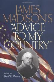 Cover of: James Madisons Advice to my country | James Madison