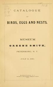 Cover of: Catalogue of birds, eggs and nests. | Greene Smith Museum, Peterboro, N.Y.