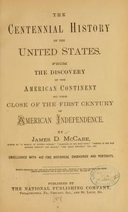 Cover of: centennial history of the United States. | James Dabney McCabe