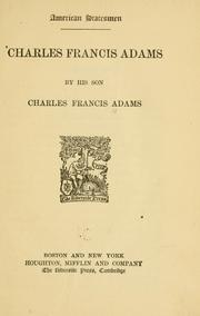 Cover of: Charles Francis Adams
