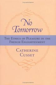 No tomorrow by Catherine Cusset