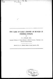 Two cases of early atrophy of muscles in cerebral disease by F. G. Finley