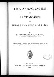 Cover of: The sphagnaceae, or, Peat-mosses of Europe and North America |