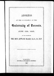 Cover of: Address at the convocation of the University of Toronto, June 10th, 1890