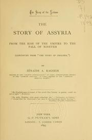 Cover of: story of Assyria from the rise of the empire to the fall of Nineveh | ZГ©naГЇde A. Ragozin
