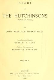 Cover of: Story of the Hutchinsons (tribe of Jesse) by John Wallace Hutchinson