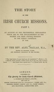 Cover of: The story of the Irish church missions | Alexander R. C. Dallas