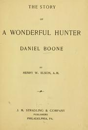 Cover of: The story of a wonderful hunter | Henry W. Elson