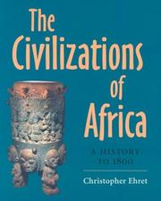 Cover of: The civilizations of Africa | Christopher Ehret