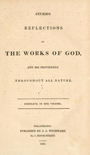 Cover of: Sturm's reflections on the works of God, and His providence throughout all nature | Sturm, Christoph Christian