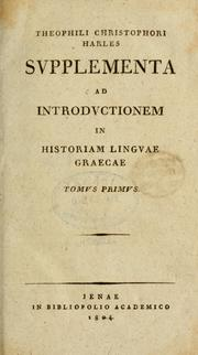 Cover of: Theophili Christophori Harles Introdvctio in historiam lingvae graecae