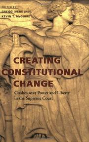 Cover of: Creating Constitutional Change |