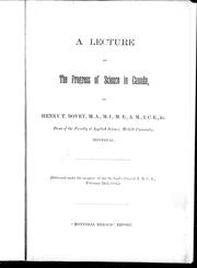Cover of: A lecture on the progess of science in Canada | Bovey, Henry T.