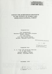 Cover of: Survey for Botrychium paradoxum in the vicinity of Storm Lake, Deerlodge National Forest by James P. Vanderhorst