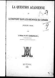 Cover of: La question acadienne et le rapport sur les Archives du Canada pour 1894