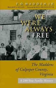 We were always free by T. O. Madden