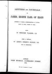 Letters and journals of James, eighth Earl of Elgin by Elgin, James Bruce Earl of