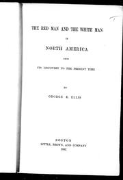 Cover of: The red man and the white man in North America from its discovery to the present time |