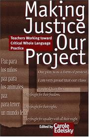 Cover of: Making Justice Our Project