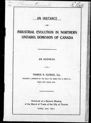 Cover of: An instance of industrial evolution in northern Ontario, Dominion of Canada