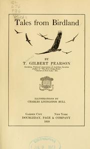 Cover of: Tales from birdland | T. Gilbert Pearson