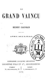 Le grand vaincu by Henri Cauvain